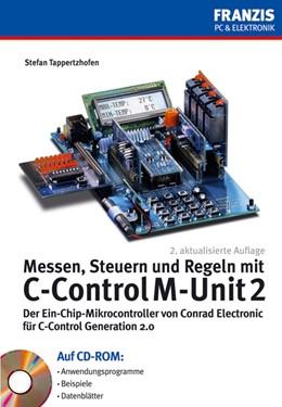 Abbildung von Tappertzhofen | Messen, Steuern und Regeln mit C-Control M-Unit 2 | 2007 | Der Ein-Chip-Mikrocontroller v...