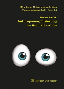 Abbildung von Pfeffer | Anthropomorphisierung im Animationsfilm | 1. Auflage | 2012 | 24 | beck-shop.de