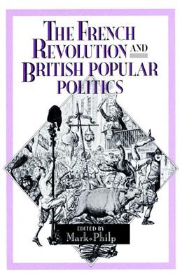 Abbildung von Philp | The French Revolution and British Popular Politics | 2004