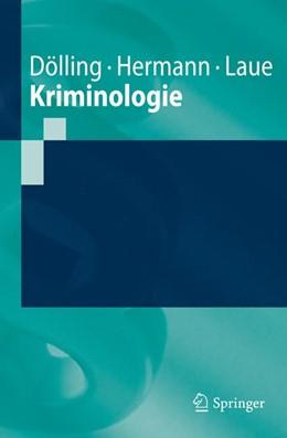 Abbildung von Dölling / Hermann   Kriminologie   1. Auflage   2021   beck-shop.de
