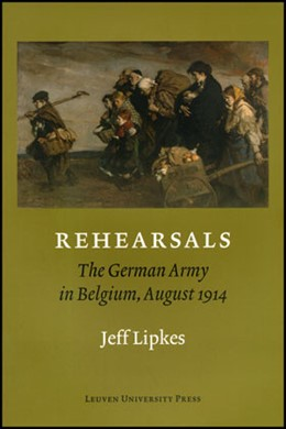 Abbildung von Lipkes | Rehearsals | 2007 | The German Army in Belgium, Au...