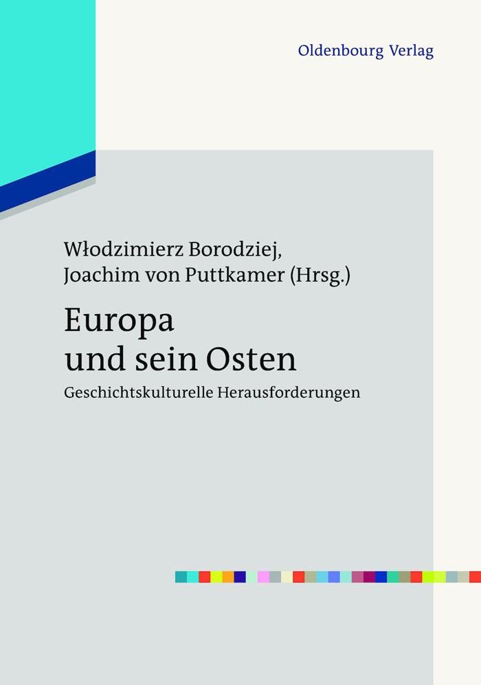 Europa und sein Osten | Borodziej / Puttkamer, 2012 | Buch (Cover)