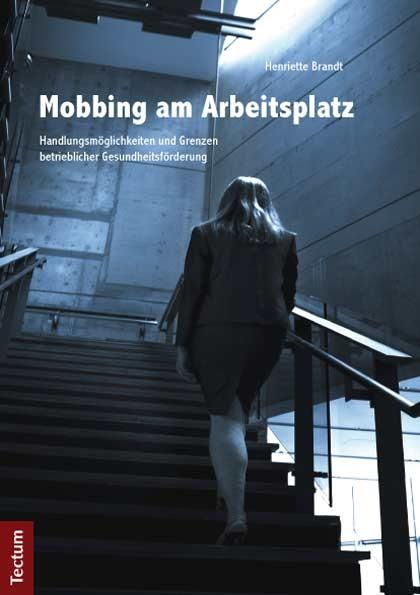 Mobbing am Arbeitsplatz | Brandt, 2012 | Buch (Cover)