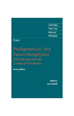 Abbildung von Kant | Immanuel Kant: Prolegomena to Any Future Metaphysics | Updated ed. | 2004 | That Will Be Able to Come Forw...