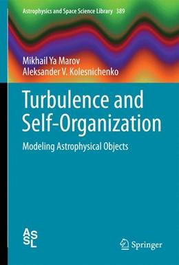 Abbildung von Marov / Kolesnichenko | Turbulence and Self-Organization | 2013 | Modeling Astrophysical Objects | 389