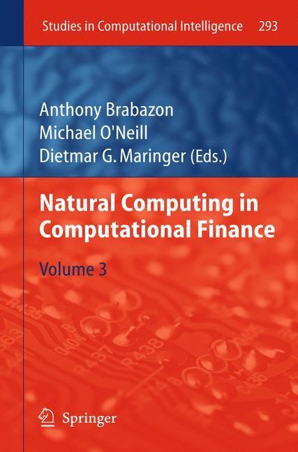 Abbildung von Brabazon / O'Neill / Maringer | Natural Computing in Computational Finance | 2012