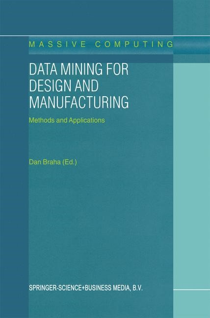 Data Mining for Design and Manufacturing | Braha, 2001 | Buch (Cover)