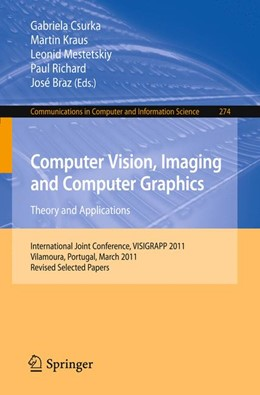 Abbildung von Csurka / Kraus / Mestetskiy / Richard / Braz | Computer Vision, Imaging and Computer Graphics - Theory and Applications | 2013 | International Joint Conference... | 274
