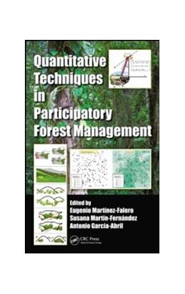 Abbildung von Martinez-Falero / Martin-Fernandez / Garcia-Abril | Quantitative Techniques in Participatory Forest Management | 2013