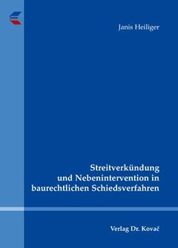 Abbildung von Heiliger   Streitverkündung und Nebenintervention in baurechtlichen Schiedsverfahren   2009   8