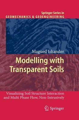 Abbildung von Iskander   Modelling with Transparent Soils   2012   Visualizing Soil Structure Int...