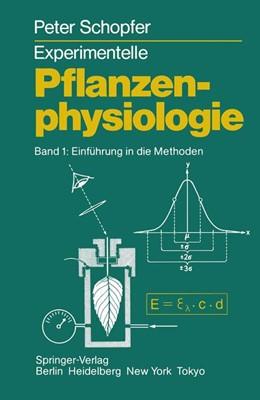 Abbildung von Schopfer   Experimentelle Pflanzenphysiologie   1986   Band 1 Einführung in die Metho...