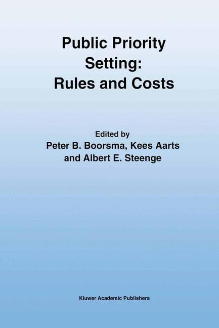 Abbildung von Boorsma / Aarts / Steenge   Public Priority Setting: Rules and Costs   2011