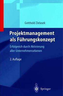 Abbildung von Zielasek | Projektmanagement als Führungskonzept | 2012 | Erfolgreich durch Aktivierung ...
