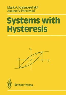 Abbildung von Krasnosel'skii / Pokrovskii | Systems with Hysteresis | 2011