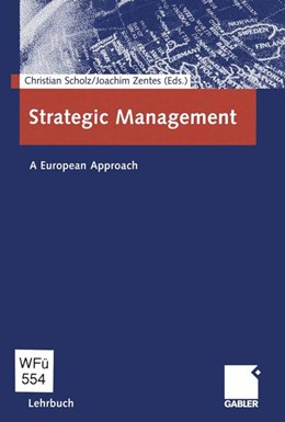 Abbildung von Scholz / Zentes | Strategic Management | 2012 | A European Approach