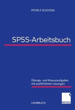 Abbildung von Eckstein | SPSS-Arbeitsbuch | 2000 | 1999 | Übungs- und Klausuraufgaben mi...