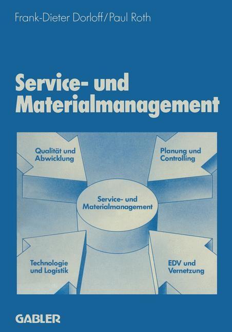 Abbildung von Dorloff | Service- und Materialmanagement | Softcover reprint of the original 1st ed. 1985 | 1985