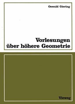 Abbildung von Giering | Vorlesungen über höhere Geometrie | 1982 | Mit zahlr. Aufgaben, Fig. u. T...