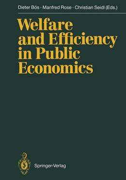 Abbildung von Bös / Rose / Seidl | Welfare and Efficiency in Public Economics | 2011