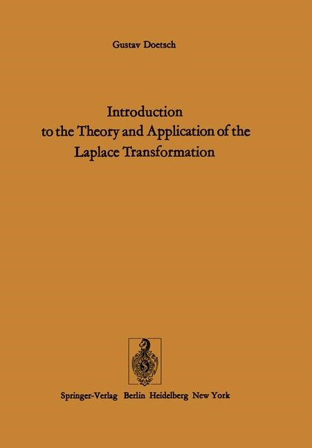 Abbildung von Doetsch / Nader | Introduction to the Theory and Application of the Laplace Transformation | 2011