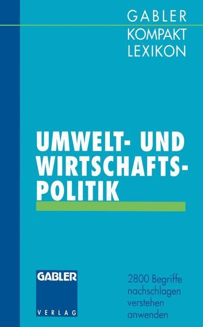 Gabler Kompakt Lexikon Umwelt- undWirtschaftspolitik | Olsson / Piekenbrock | 1993, 1993 | Buch (Cover)