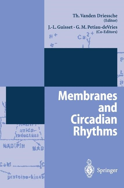 Membranes and Circadian Rythms | Driessche, 1995 | Buch (Cover)