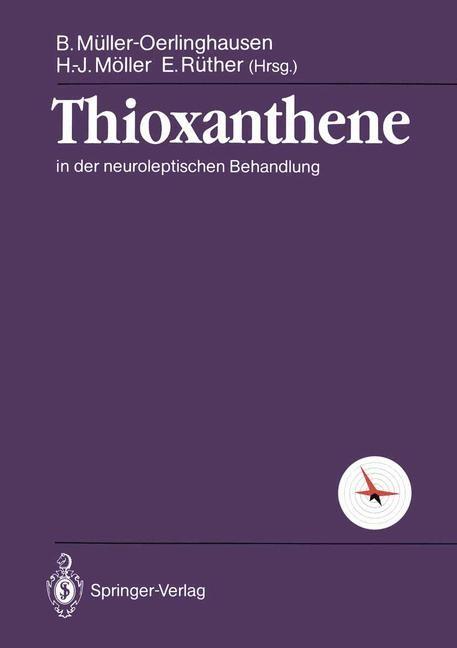 Thioxanthene | Müller-Oerlinghausen / Möller / Rüther, 1990 | Buch (Cover)