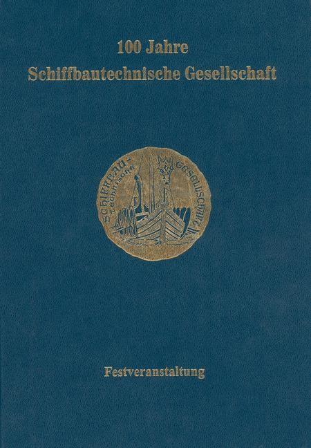 100 Jahre Schiffbautechnische Gesellschaft, 2012 | Buch (Cover)