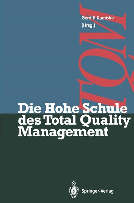 Die Hohe Schule des Total Quality Management | Kamiske, 2011 | Buch (Cover)