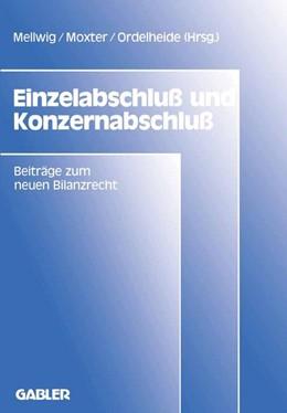 Abbildung von Mellwig | Einzelabschluß und Konzernabschluß | 1988 | 1988 | Beiträge zum neuen Bilanzrecht... | 1