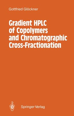Abbildung von Glöckner | Gradient HPLC of Copolymers and Chromatographic Cross-Fractionation | 2012
