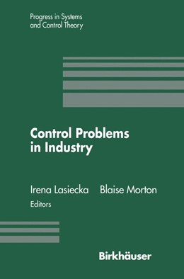 Abbildung von Lasiecka / Morton | Control Problems in Industry | 2011 | Proceedings from the SIAM Symp...