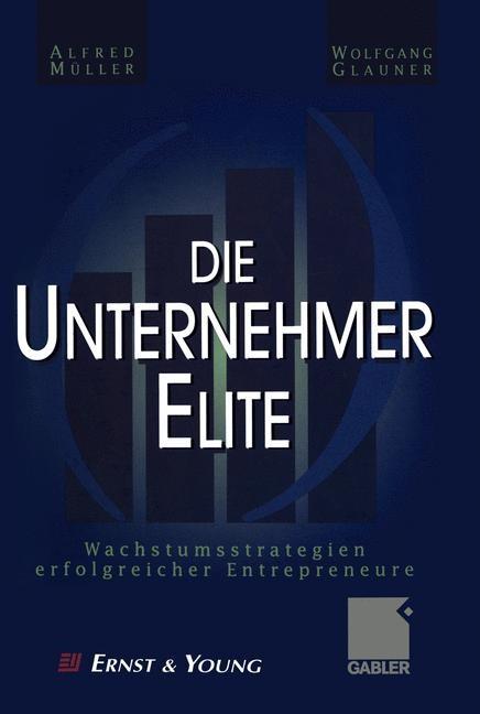Die Unternehmer-Elite | Müller / Glauner, 2011 | Buch (Cover)