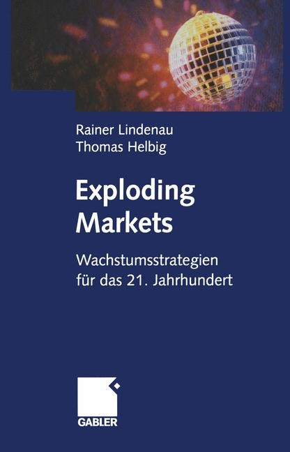 Exploding Markets | Lindenau / Helbig, 2012 | Buch (Cover)