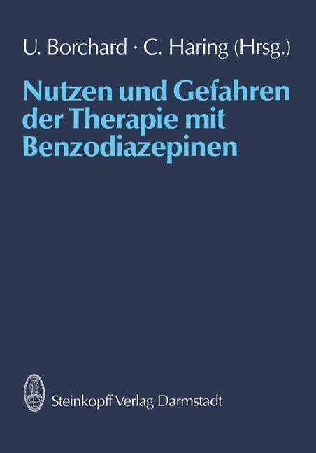 Nutzen und Gefahren der Therapie mit Benzodiazepinen | Borchard / Haring, 2011 | Buch (Cover)