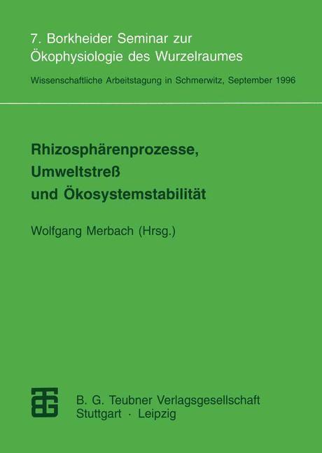 Abbildung von Merbach | Rhizosphärenprozesse, Umweltstreß und Ökosystemstabilität | 1997