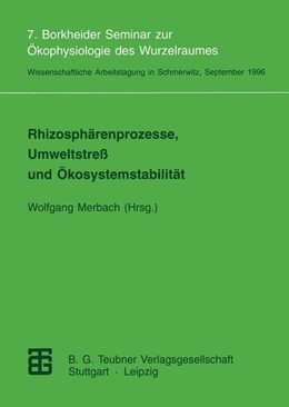 Abbildung von Merbach   Rhizosphärenprozesse, Umweltstreß und Ökosystemstabilität   1997   7. Borkheider Seminar zur Ökop...