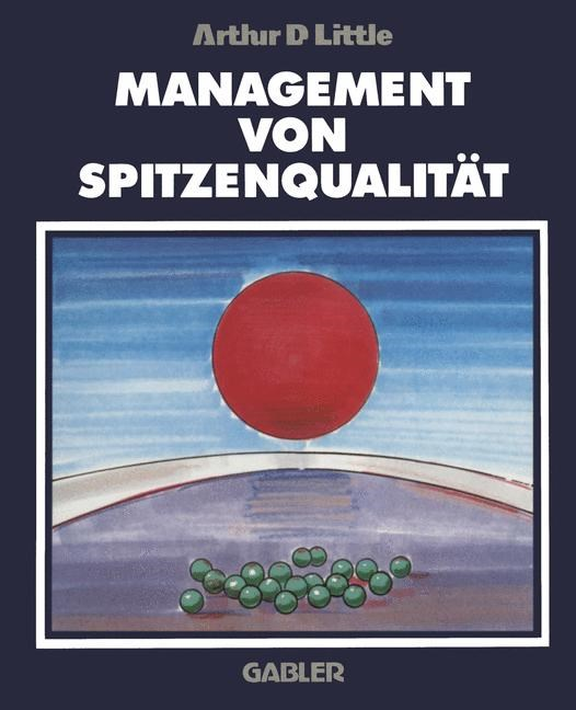 Management von Spitzenqualität | Little, 2012 | Buch (Cover)