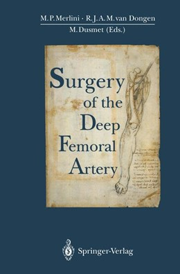 Abbildung von Merlini / Dongen / Dusmet | Surgery of the Deep Femoral Artery | 2011