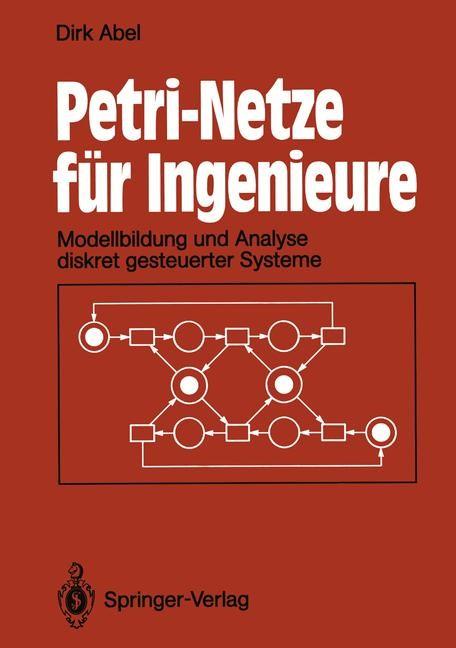 Petri-Netze für Ingenieure | Abel, 2012 | Buch (Cover)