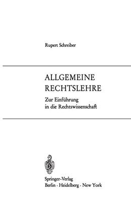 Abbildung von Schreiber   Allgemeine Rechtslehre   1969   Zur Einführung in die Rechtswi...