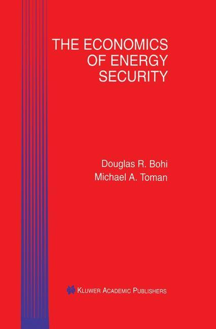 Abbildung von Bohi / Toman | The Economics of Energy Security | 2011