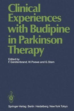 Abbildung von Gerstenbrand / Poewe / Stern | Clinical Experiences with Budipine in Parkinson Therapy | 1985