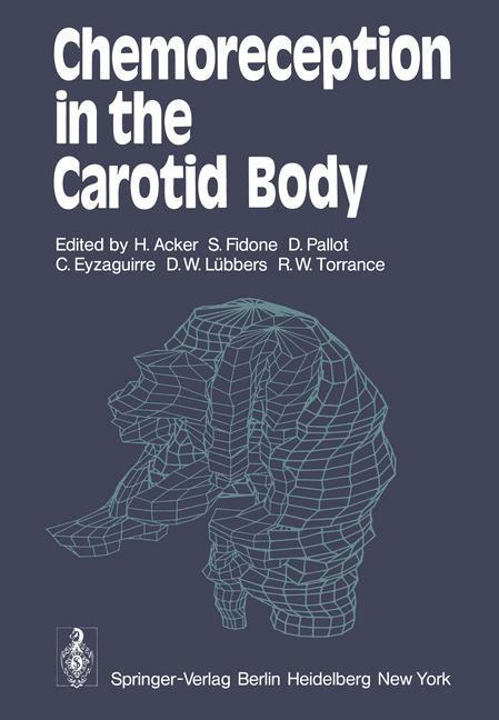 Abbildung von Acker / Fidone / Pallot / Eyzaguirre / Lübbers / Torrance | Chemoreception in the Carotid Body | 1977