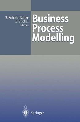 Abbildung von Scholz-Reiter / Stickel | Business Process Modelling | 2011