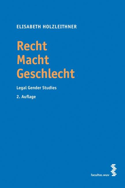 Recht Macht Geschlecht | Holzleithner, 2011 | Buch (Cover)