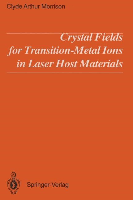 Crystal Fields for Transition-Metal Ions in Laser Host Materials   Morrison, 2012   Buch (Cover)