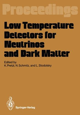 Abbildung von Pretzl / Schmitz / Stodolsky | Low Temperature Detectors for Neutrinos and Dark Matter | 2011 | Proceedings of a Workshop, Hel...