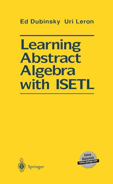 Learning Abstract Algebra with ISETL | Dubinsky / Leron, 2011 | Buch (Cover)